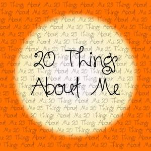 20 thing about me